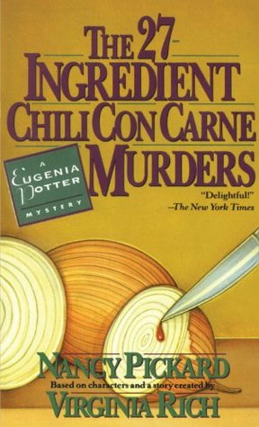 The 27-Ingredient Chili Con Carne Murders (A Eugenia Potter Mystery #4)