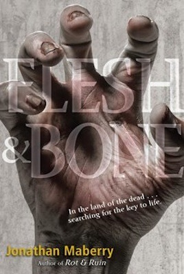 Flesh and Bone by Jonathan Maberry