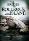 The Brides of Rollrock Island by Margo Lanagan