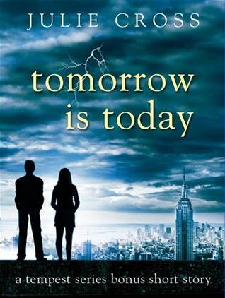 Tomorrow Is Today by Julie Cross