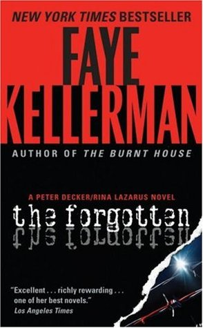 The Forgotten (Peter Decker/Rina Lazarus, #13)