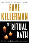 The Ritual Bath (Peter Decker/Rina Lazarus, #1)