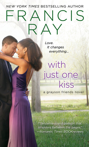 With Just One Kiss by Francis Ray