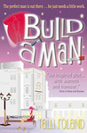 Build A Man (Serenity Holland, #1)