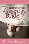Return Of The Runaway Bride (Silhouette Romance, #999)
