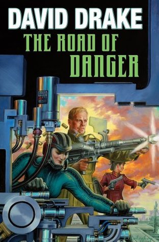 The Road of Danger by David Drake