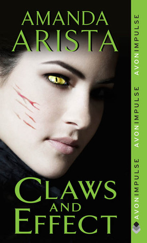 Claws and Effect (Diaries of an Urban Panther, #2)