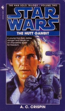 The Hutt Gambit by A.C. Crispin