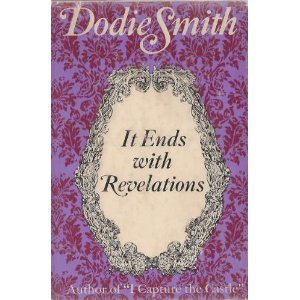 It Ends with Revelations by Dodie Smith