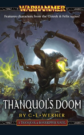 Thanquol's Doom by C.L. Werner