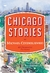 Chicago Stories:  40 Dramat...