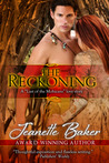 The Reckoning by Jeanette Baker