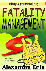 Fatality Management by Alexandra Erie
