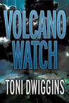 Volcano Watch (The Forensic Geology Series, #2)