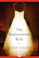 The Replacement Wife by Eileen Goudge