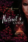 Neferet's Curse (House of Night Novellas, #3)