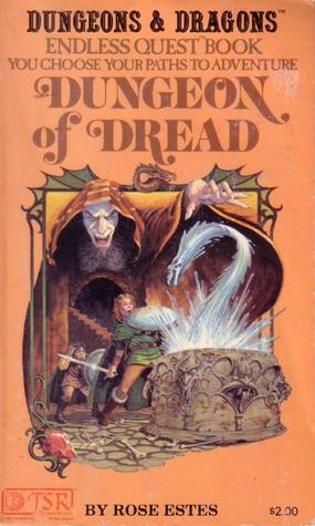 Dungeon of Dread by Rose Estes
