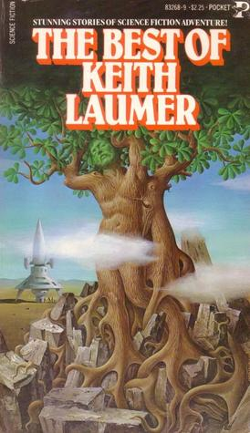 The Best of Keith Laumer by Keith Laumer