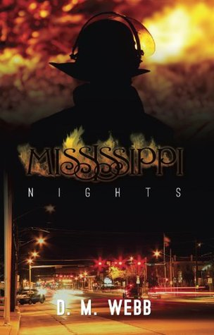Mississippi Nights by D.M. Webb