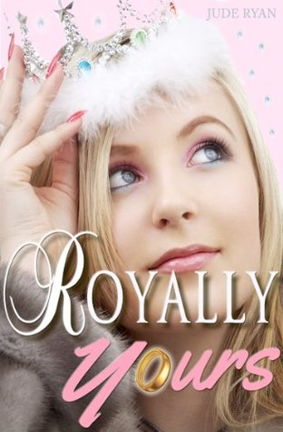 Royally Yours by Jude Ryan