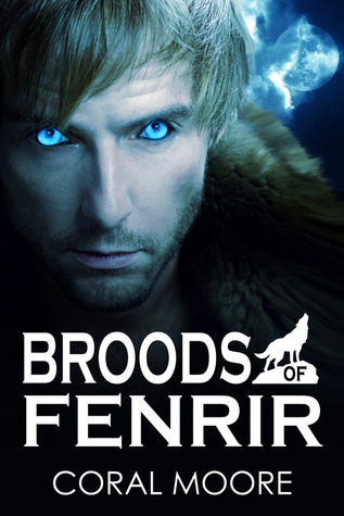 Broods of Fenrir by Coral Moore