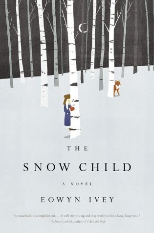 The Snow Child by Eowyn Ivey