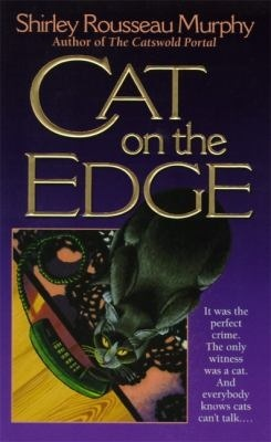 Cat on the Edge by Shirley Rousseau Murphy