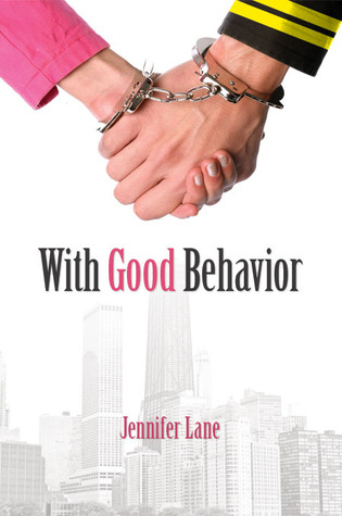 With Good Behavior (Conduct #1)