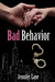 Bad Behavior (Conduct #2)