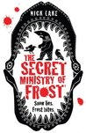 The Secret Ministry of Frost