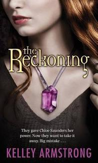 The Reckoning Darkest Powers series Kelley Armstrong epub download and pdf download