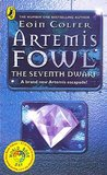 The Seventh Dwarf (Artemis Fowl #1.5)