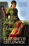 The Time of Singing (William Marshal # 4 UK Edition)