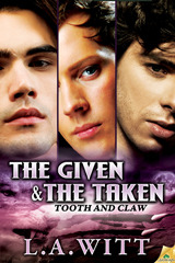 The Given & The Taken by L.A. Witt