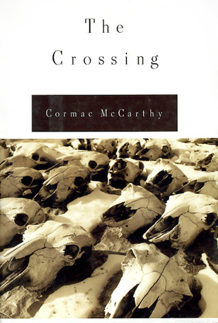 the crossing by cormac mccarthy (vintage, 1995) the second volume of mccarthy's border trilogy concerns a different set of characters and takes place around ten years before the action of.