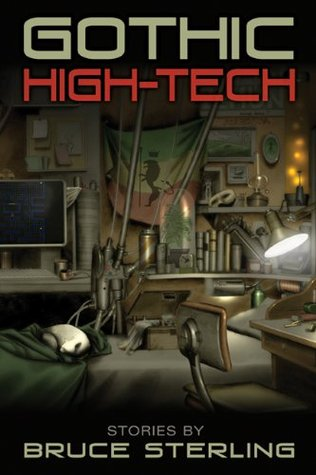 Gothic High-Tech by Bruce Sterling