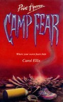 Camp Fear by Carol Ellis