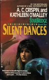 Silent Dances by A.C. Crispin