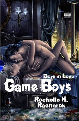 Game Boys by Rochelle H. Ragnarok