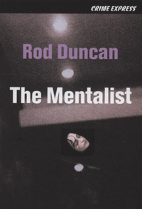 The Mentalist by Rod Duncan