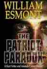 The Patriot Paradox (The Reluctant Hero Series - Book 1)