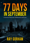 77 Days in September by Ray Gorham