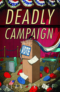 Deadly Campaign by Alan Orloff