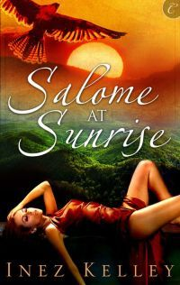 Salome at Sunrise by Inez Kelley