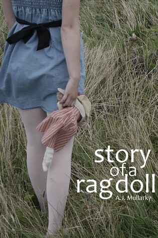 Story of a Rag Doll by A.J. Mullarky
