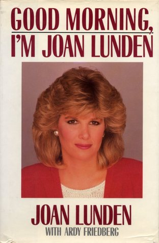 Good Morning, I'm Joan Lunden by Joan Lunden