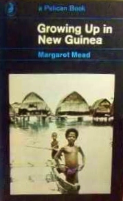 Growing Up in New Guinea by Margaret Mead