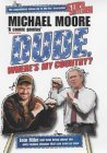 Dude, Where's My Country? by Michael Moore