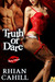 Truth or Dare by Rhian Cahill