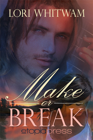 Make or Break by Lori Whitwam